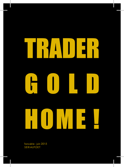 trader gold home !
